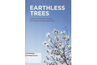 Earthless Trees - Short Stories by Young Refugees in NZ